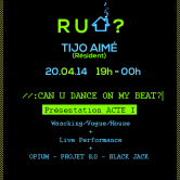 « R U HOUSE ? »: concours CAN U DANCE ON MY BEAT? Acte 1