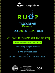 «R U HOUSE ?»: concours CAN U DANCE ON MY BEAT? Acte 1